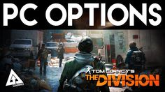 The Division PC Options & Gameplay Impressions