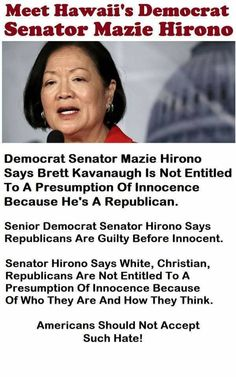 Another worthless POS Democrat! She needs to be impeached and Judge Kavanaugh needs to be confirmed. If these psychotic libs win in November we are fucked. Liberal Hypocrisy, Liberal Logic, Socialism, Presumption Of Innocence, It Goes On, Stupid People, Democratic Party, Thought Provoking, Quotations