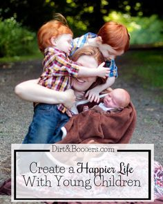 6 Tips to Build a Happier Home with Young Children