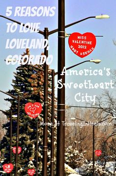 5 reasons to Love Loveland, Colorado on Valentine's Weekend