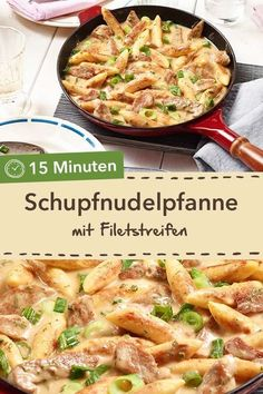 Quick and tasty: Schupfnudelpfanne with fillet strips in creamy cream sauce. - Quick and tasty: Schupfnudelpfanne with fillet strips in creamy cream sauce. Easy Snacks, Easy Healthy Recipes, Easy Dinner Recipes, Pasta Recipes, Healthy Snacks, Chicken Recipes, Easy Meals, Pan Rapido, Tasty