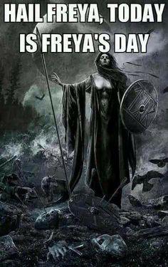 Freya, or Frygga, is to be honored on Freya's Day, or Frygga's Day. Frygga your Goddess, of course Norse Goddess, Norse Pagan, Pagan Gods, Norse Mythology, Viking Art, Viking Symbols, Viking Warrior, Thor, Loki