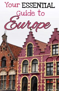 Your Essential Guide to Europe