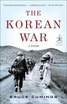 A BRACING ACCOUNT OF A WAR THAT IS EITHER MISUNDERSTOOD, FORGOTTEN, OR WILLFULLY IGNORED For Americans, it was a discrete conflict lasting from 1950 to 1953. But for the Asian world the Korean War was