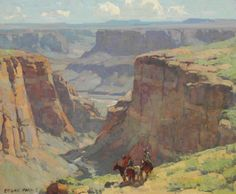 Edgar Payne  Riders Overlooking Canyon  Oil on canvas,28 X 34¼ inches