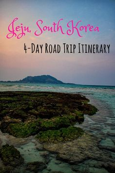 The perfect 4-day itinerary around Jeju Island, South Korea