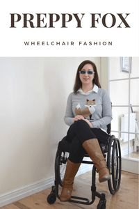 Women's wheelchair fashion. Want to know how I style a preppy fox jumper? Check out this post for a great smart casual outfit. Perfect for wheelchair users & able bodied alike.