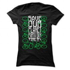 Save our planet Earth day, April 22 T Shirts, Hoodie Sweatshirts