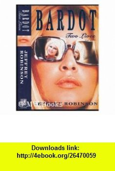 Where she went turtleback school library binding edition bardot two lives 9780671713270 jeffrey robinson isbn 10 0671713272 fandeluxe Image collections