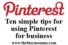 10 tips for using pinterest for business