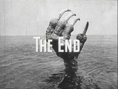 {*} The End. The Giant Claw defeated