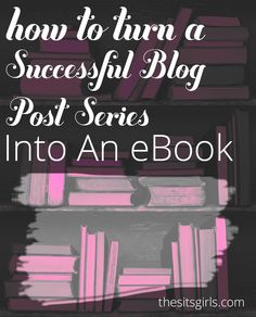Step-by-step instructions to help you turn blog posts into an eBook - choosing the right posts, designing your cover, formatting, and self-publishing.