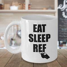 Items similar to Referee Gift, Referee Mug, Eat Sleep Ref, Football Ref Funny Gift, Soccer Sports Umpire Coffee Mug on Etsy Christmas Holidays, Christmas Gifts, Eat Sleep, Your Best Friend, Funny Gifts, Special Gifts, Pots, Coffee Mugs, Soccer