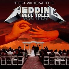 Metallica inspired wedding invitation, maybe i'd do it a little differently but this is quite clever
