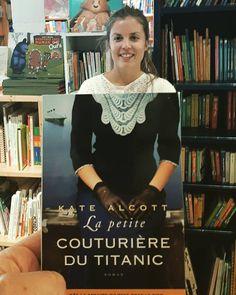 """""""La petite couturière du Titanic"""", kate Alcott, éditions L'Archipel"""