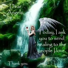 Dear Angels ~ Today, I ask you to send healing to the people I love.  Thank You.  ༺ ♥ ༻