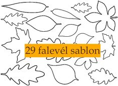 29 falevél sablon | PaGi Decoplage Felt Crafts, Diy And Crafts, Crafts For Kids, Paper Crafts, Lavender Nails, Decoupage, Autumn Crafts, Leaf Art, Paper Toys