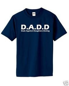 Dads Against Daughters Dating Funny T Shirt Father's Day gift