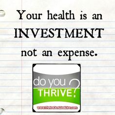 Thrive is part of a healthy lifestyle. When you feel great, you make healthy choices. Plus, if you refer 2 friends, you get your Thrive for free! Message me for your new customer discount!