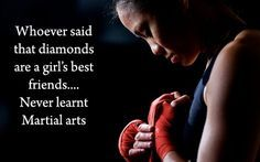 Whoever said diamonds are a girl's best friends never learned martial arts!