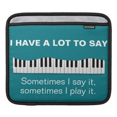 Say it or Play it! Piano iPad Sleeve
