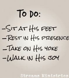 that's it. So nice and true! He does it all for us if we seek him and love him.