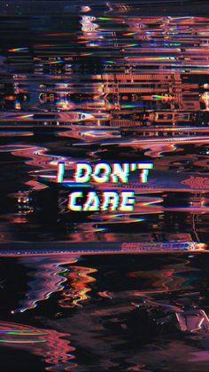 """ I don't care"" wallpaper Glitch Wallpaper, Badass Wallpaper Iphone, Bad Girl Wallpaper, Mood Wallpaper, Iphone Wallpaper Tumblr Aesthetic, Black Aesthetic Wallpaper, Iphone Background Wallpaper, Galaxy Wallpaper, Wallpaper Quotes"