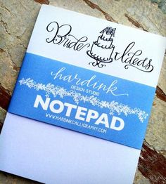 Bride Ideas Notepad by Hardink Calligraphy on Scoutmob Shoppe