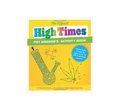 Official High Times Pot Smoker's Activity Book #ThisIsWhyIBlaze #420