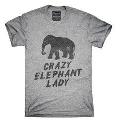 Crazy Elephant Lady T-shirts, Hoodies,