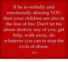 If he is verbally and emotionally abusing YOU then your children are also in the line of fire. Don't let his abuse destroy any of you, get help, walk away, do whatever you can to stop the cycle of abuse.