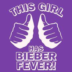 OMG I really have bieber fever