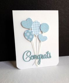 handmade baby congratulations card from I'm in Haven . bouquet of die cut balloons from coordinating blue print papers Baby Boy Cards Handmade, New Baby Cards, Greeting Cards Handmade, Diy Cards Baby, Baby Congratulations Card, Congrats Cards, Congrats Baby Boy, Tarjetas Diy, Cute Cards