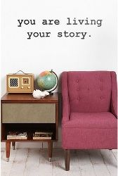 You Are Living Your Story Black Wall Decal  $29.00