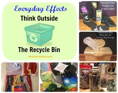 #EverydayEffect Think Outside the Recycle Bin.