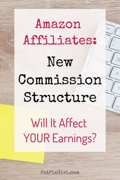 """New 2017 """"Flat Fee"""" Commissions For Amazon Affiliates?  Here's What It Means For YOU and YOUR Earnings via @potpiegirl"""