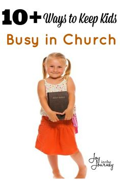 How do you keep kids busy in church?This will look different  depending on the ages of your children. Here are 10+ ways to keep kids busy in church!