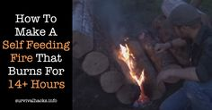 How To Make A Self Feeding Fire That Burns For 14+ Hours   ►► http://off-grid.info/blog/how-to-make-a-self-feeding-fire-that-burns-for-14-hours/?i=p