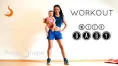 *Workout With Baby* | This simple workout will help you get into Post Prego Shape by toning your muscles while you are having fun with your baby!