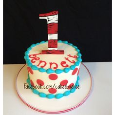 Dr Seuss smash cake. Oh the places you'll go. Www.Facebook.Com/cakesbyelise. Cakes by Elise Smash cake ideas.