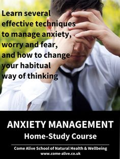 £50 - Learn several effective techniques to manage anxiety, worry and fear, how to change your habitual way of thinking, and make simple lifestyle…