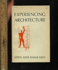 Steen Eiler Rasmussen Experiencing Architecture Mit 1962 Ed Theory History Art | eBay