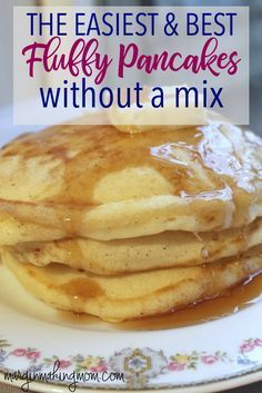 Pancakes don't have to start with a mix! Learn how to make fluffy pancakes that are super easy, quick, and delicious! Homemade pancakes | easy breakfst ideas