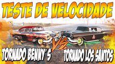 TESTE DE VELOCIDADE FINAL - NEW TORNADO BENNY'S vs TORNADO LOS SANTOS ...