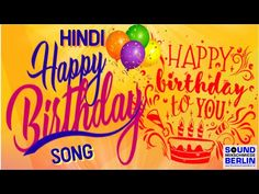 Happy Birthday Song NEW Best Good Wishes Happy Birthday Song for adults 2018 Jitesh Jadwani Birthday Wishes For Nephew, Happy Birthday Words, Birthday Songs, Happy Birthday Wishes, Happy Hindi, Songs For Sons, Sound Song, Baby Toms, Manila
