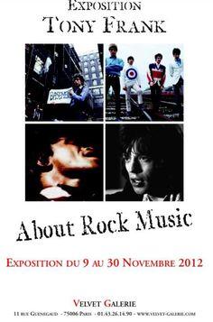 """Exposition """"Tony Frank  About Rock Music""""  à la Velvet Galerie  9 rue Guénégaud, Paris 6°  Jusqu'au 30 novembre / Until November 30  www.velvet-galerie.com"""