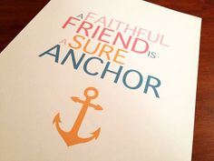 Anchor Quote Print by jenniferhardin101190 on Etsy, $10.00