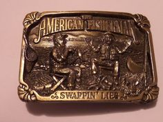 "VINTAGE 1986 SWAPPIN"" LIES BELT BUCKLE THE AMERICAN FISHERMAN FREE SHIPPING #GreatAmerican #Classic"