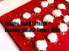 The Pampered Baby: Yummy Mummy Recipe: Frozen Banana Coconut Yogurt Bites- Courtesy of m4keshift Michelle!