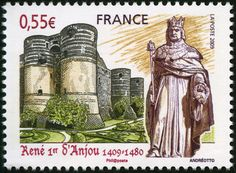 Stamp: René of Anjou or Good King René, King of Naples (France) anniversary of the birth of René of Anjou) Yt:FR 3584 Rare Stamps, Vintage Stamps, Duc D'anjou, Loire Valley France, Council Of Europe, Art Français, Commemorative Stamps, France Colors, Legends And Myths